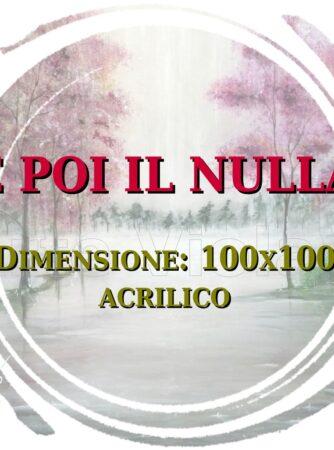 E poi il Nulla dipinto di Violetta Viola Arte ViolaV logo descrizione
